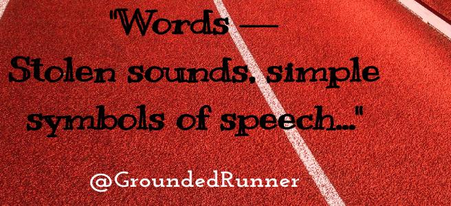 Words Run (a poem)